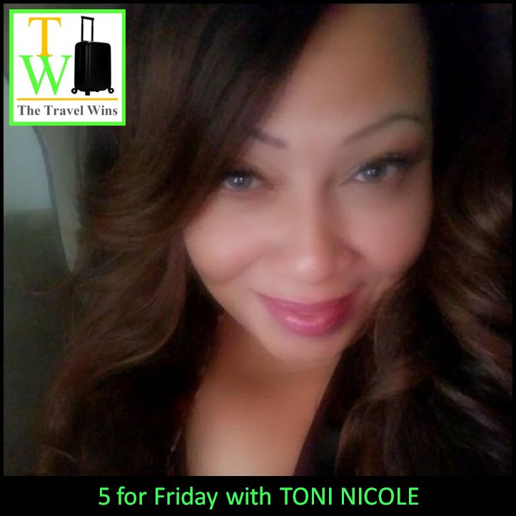 5 for Friday with Toni Nicole