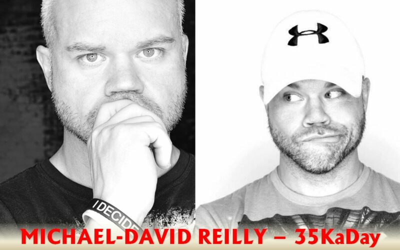 MD Reilly 35KaDay I decide motivational entrepreneur