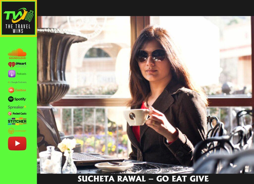 Sucheta Rawal go eat give travel