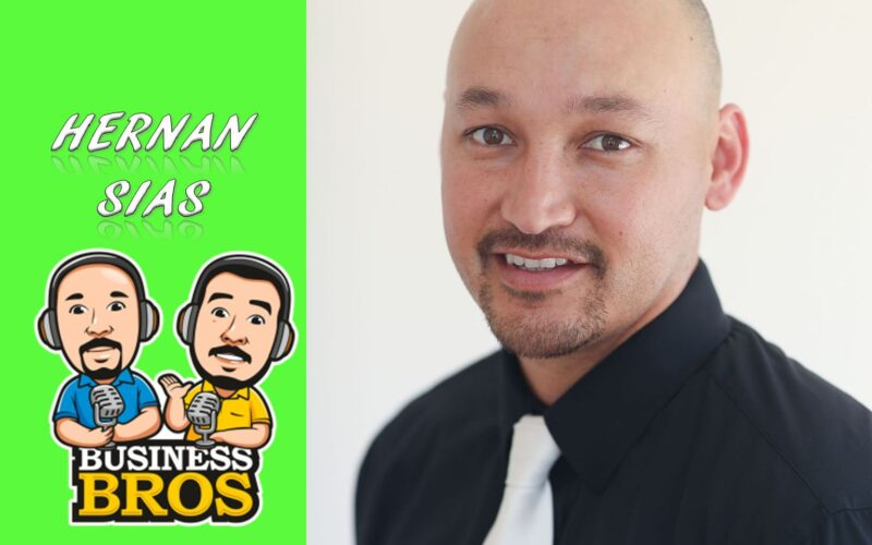 Hernan Sias podcaster business bros entrepreneur san diego