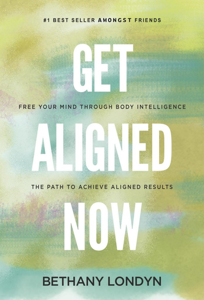 Get Aligned Now Bethany Londyn
