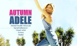 Autumn Adele mental health advocate model actress